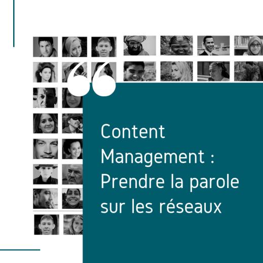 Content management : prendre la parole sur les réseaux sociaux